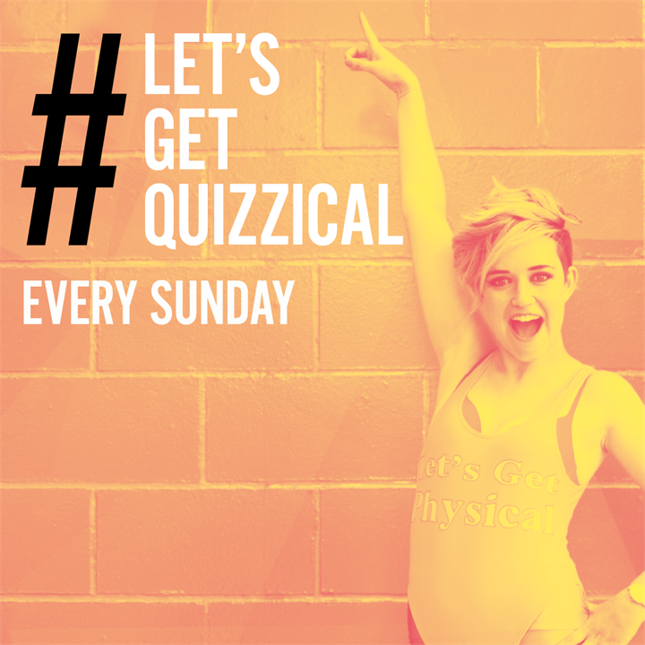 #LetsGetQuizzical