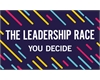 The Leadership Race #YouDecide